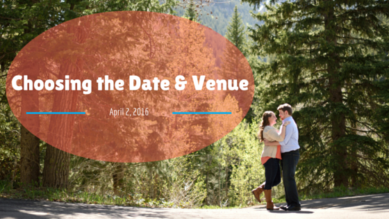Choosing the Date & Venue