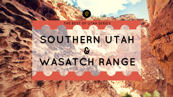 Southern Utah&Wasatch Range