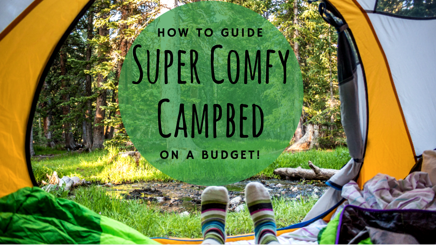 How To Make A Super Comfy Camp Bed On A Budget Diy Guide